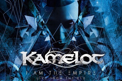 kamelot i am the empire live from the 013