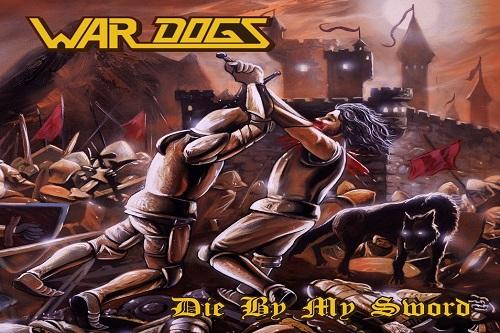 War Dogs - Die By My Sword