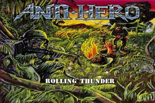 Anti-Hero - Rolling Thunder