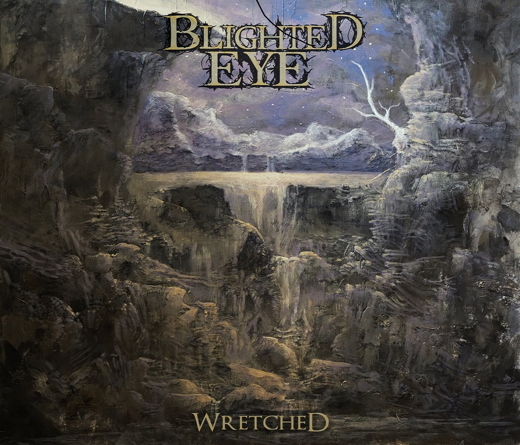 Blighted Eye - Wretched
