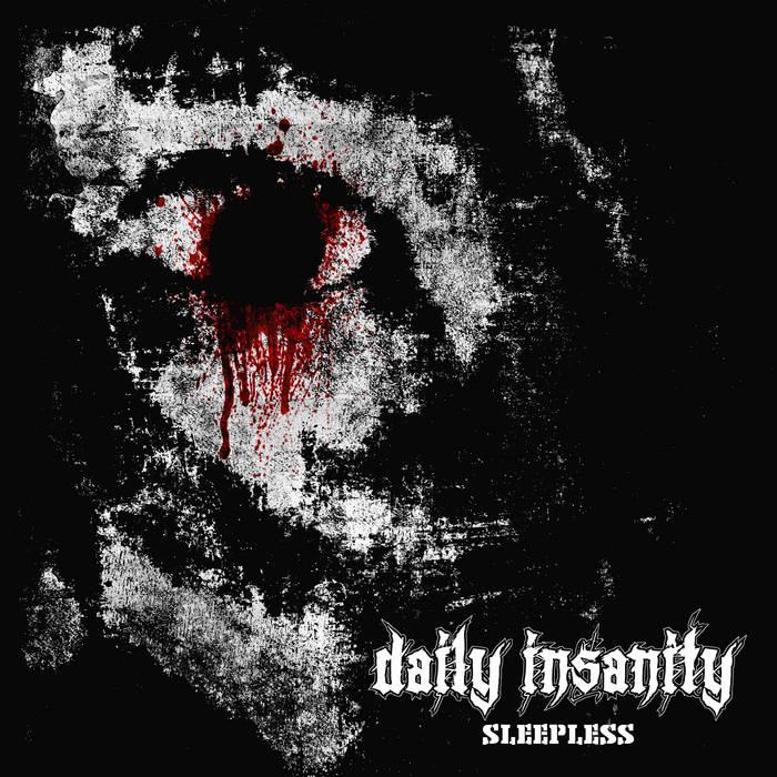 Daily Insanity - Sleepless single