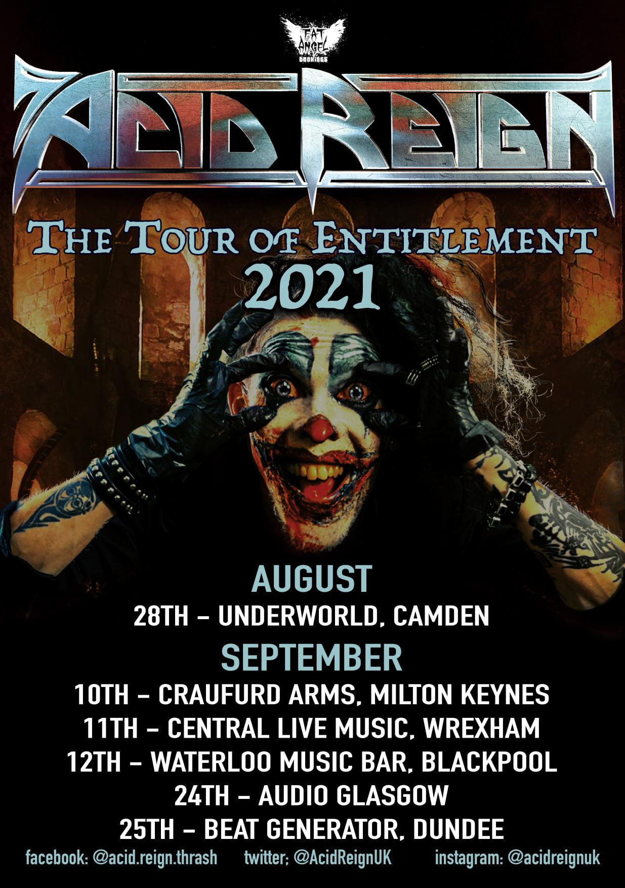 Acid Reign - The Tour Of Entitlement 2021