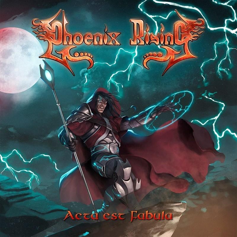 Phoenix Rising - Acta Est Fabula