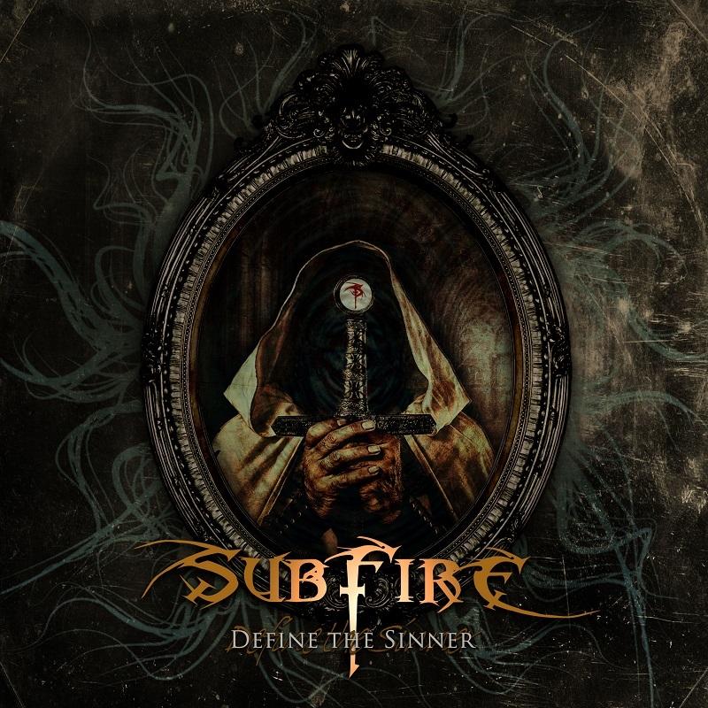 Subfire – Define The Sinner