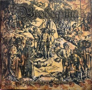 Brodequin - The Perpetuation of Suffering